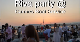 Party Riva a Cannes