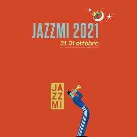 JAZZMI: energia e speranza nell'edizione 2021