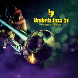 Umbria Jazz 2021: torna il grande viaggio nel cuore della musica!