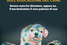 Il Manuale (Semiserio) sull'educazione del cane di Diego Manca