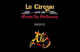 """GIANPIERO GARELLI Show Director di """"Le Cirque with World's Top Performers, lo spettacolo """"Alis"""""""