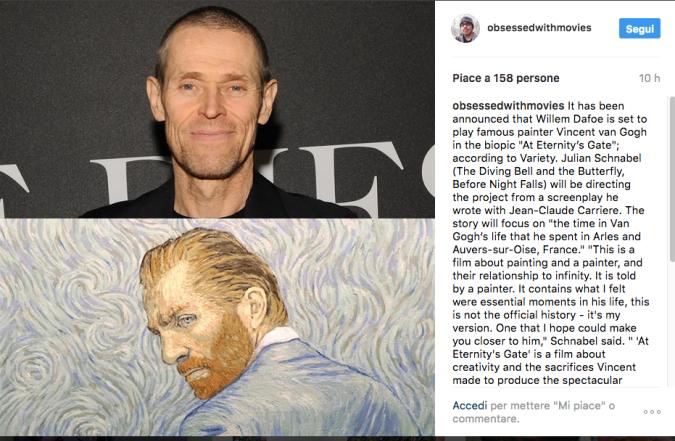 Willem Dafoe dà il volto a Van Gogh